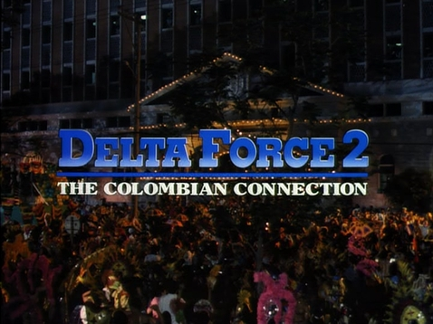 Delta Force 2: Not Much Of A Connection