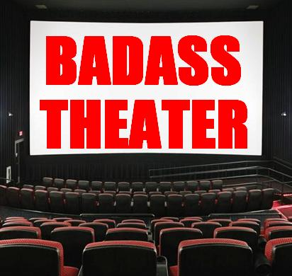 Badass Theater