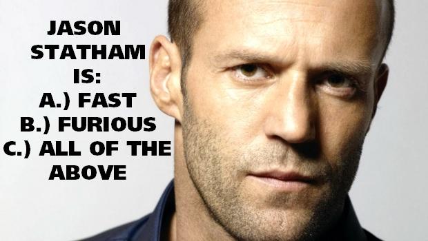 Jason Statham fast?